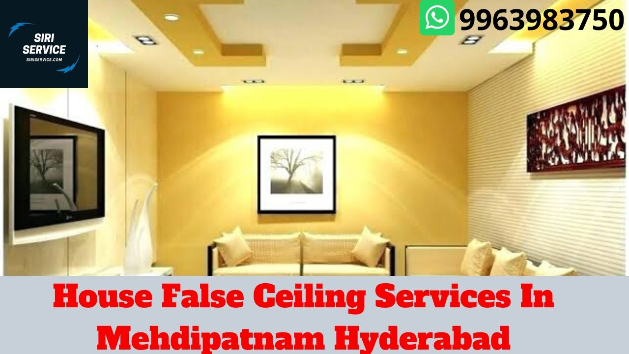 House False Ceiling Services In Mehdipatnam Hyderabad